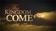 thy-kingdom-come-small